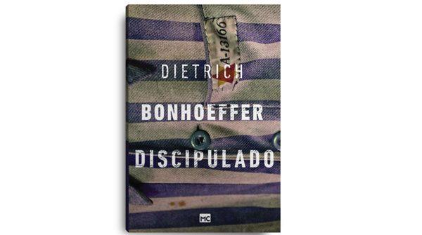 Dica de Livro: Discipulado – Dietrich Bonhoeffer